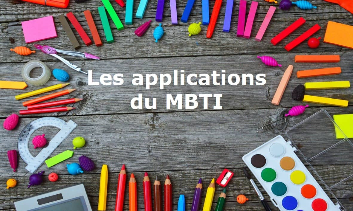 Quelles sont les applications du MBTI ?